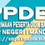 PPDB SMP Negeri 1 Mande Tahun 2021/2022